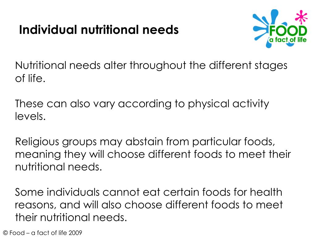 Individual nutritional needs