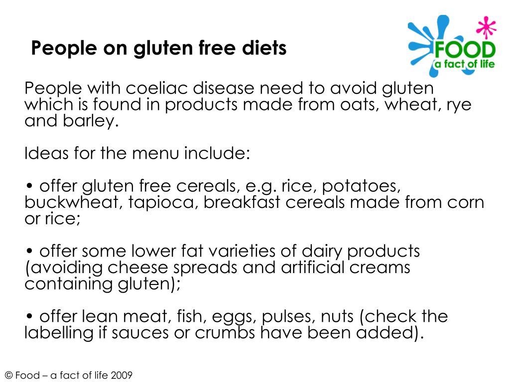 People on gluten free diets