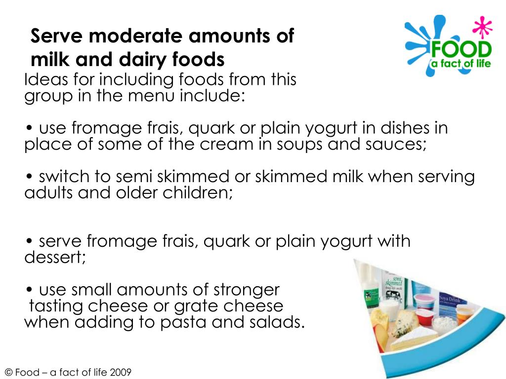 Serve moderate amounts of