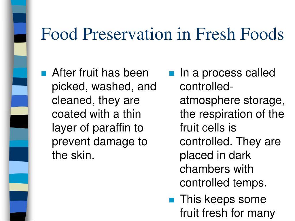 After fruit has been picked, washed, and cleaned, they are coated with a thin layer of paraffin to prevent damage to the skin.
