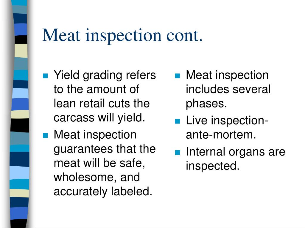 Yield grading refers to the amount of lean retail cuts the carcass will yield.