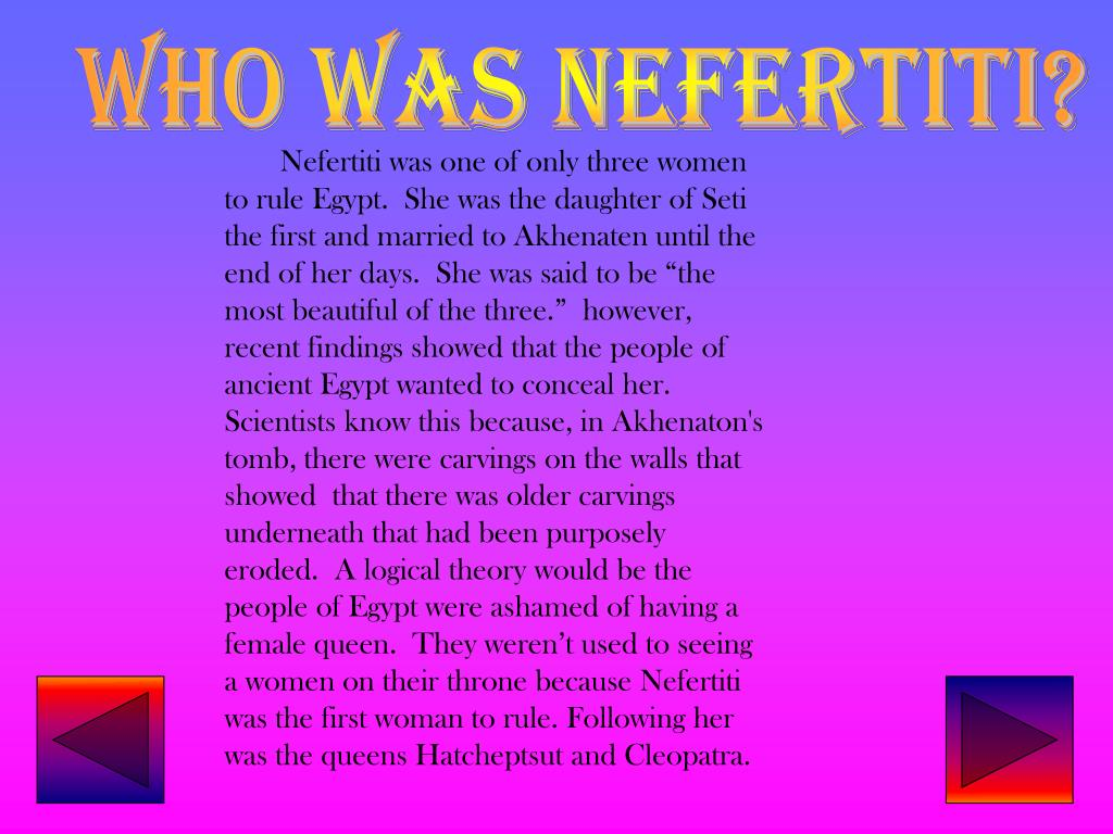 WHO WAS NEFERTITI?