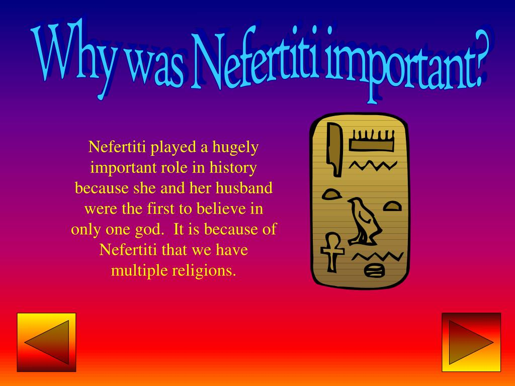 Why was Nefertiti important?
