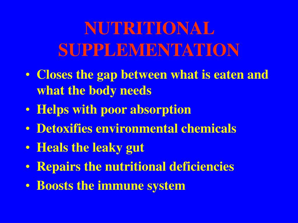 NUTRITIONAL SUPPLEMENTATION