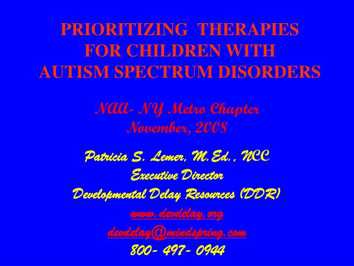 Prioritizing therapies for children with autism spectrum disorders