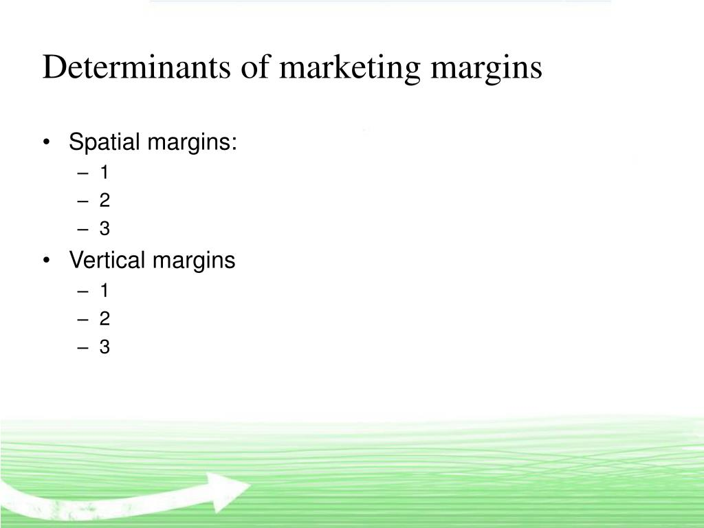 Determinants of marketing margins