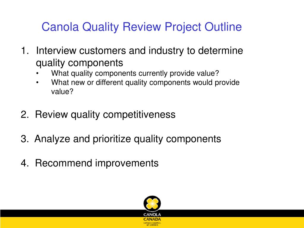 Canola Quality Review Project Outline