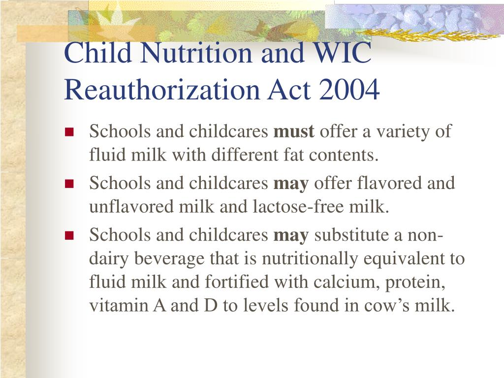 Child Nutrition and WIC Reauthorization Act 2004