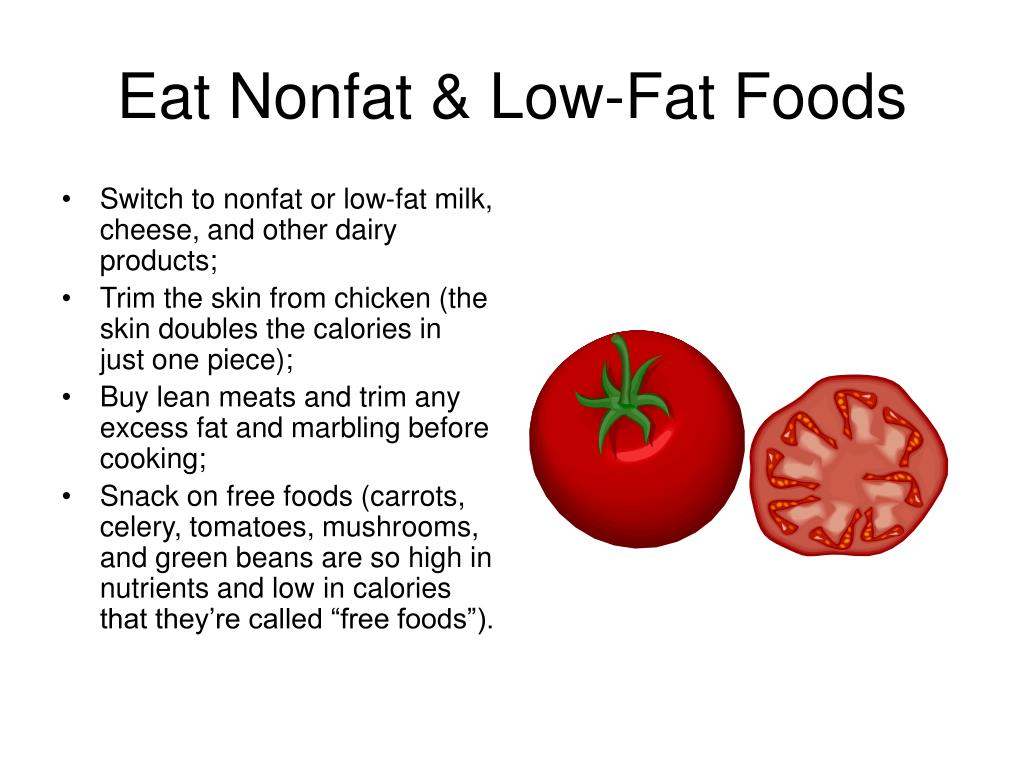Eat Nonfat & Low-Fat Foods