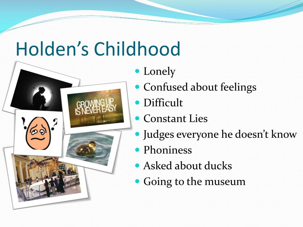Holden's Childhood