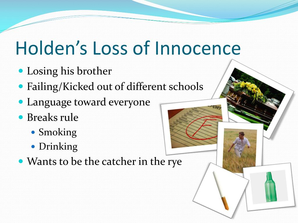 the loss of innocence in the catcher in the rye A summary of themes in j d salinger's the catcher in the rye while childhood is a world of innocence is equivalent to death—a fatal fall over the edge of.