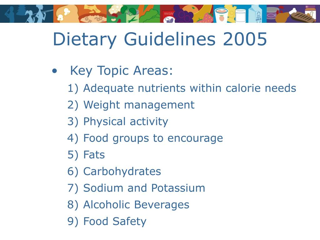 Dietary Guidelines 2005