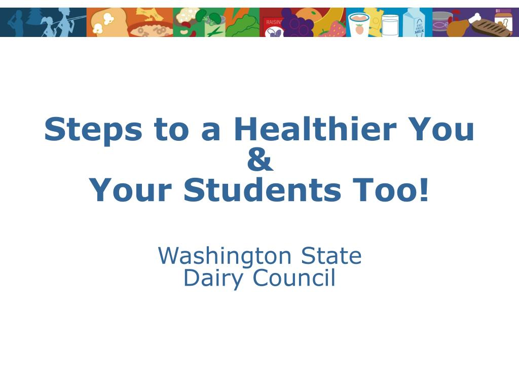 steps to a healthier you your students too