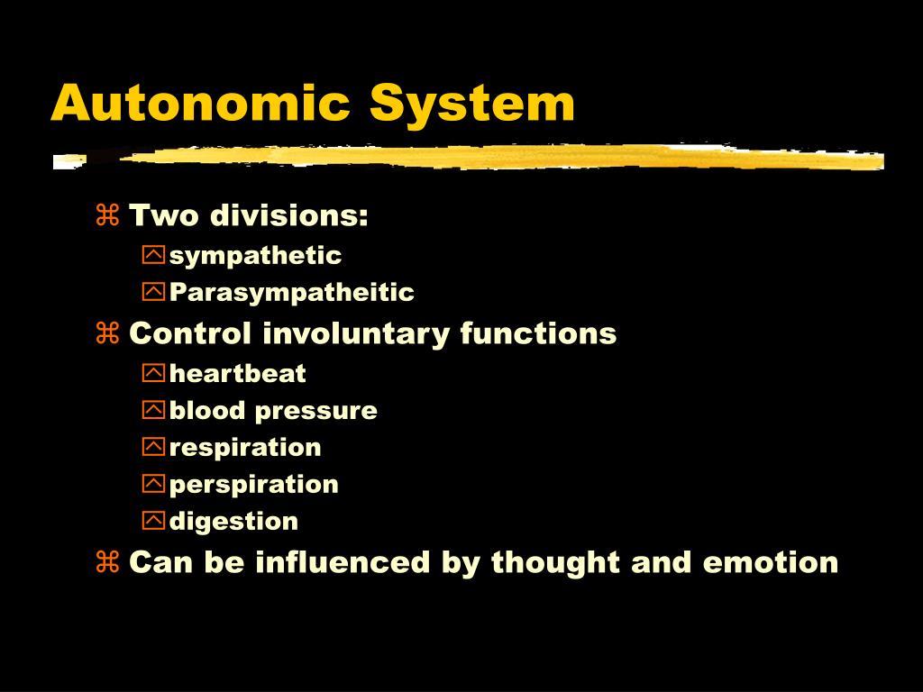 Autonomic System