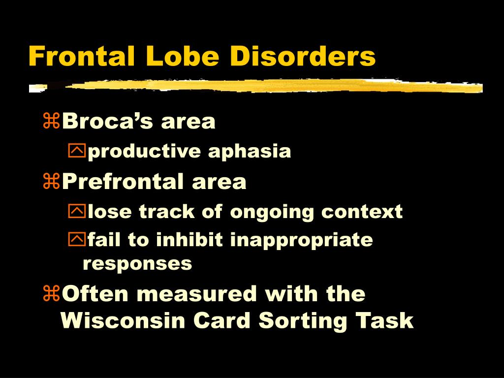 Frontal Lobe Disorders