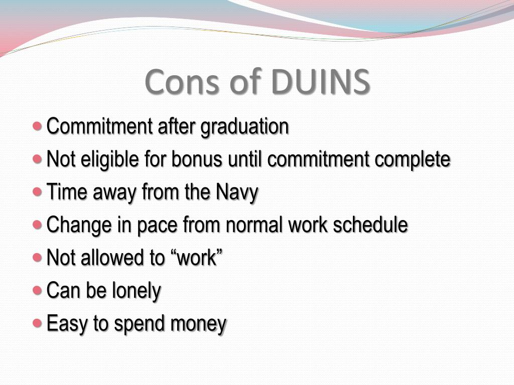 Cons of DUINS