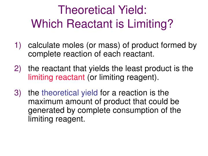 PPT - Theoretical Yield: Which Reactant is Limiting ...