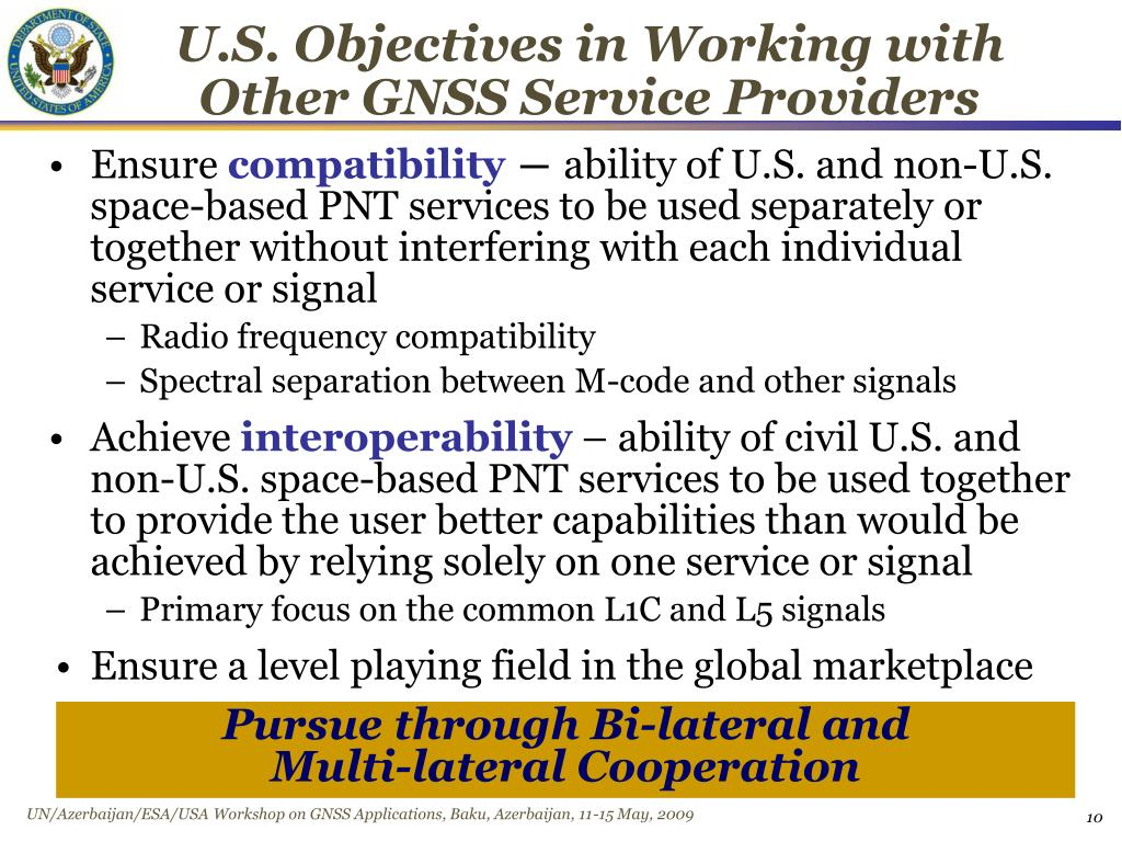 U.S. Objectives in Working with Other GNSS Service Providers