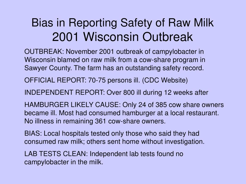 Bias in Reporting Safety of Raw Milk