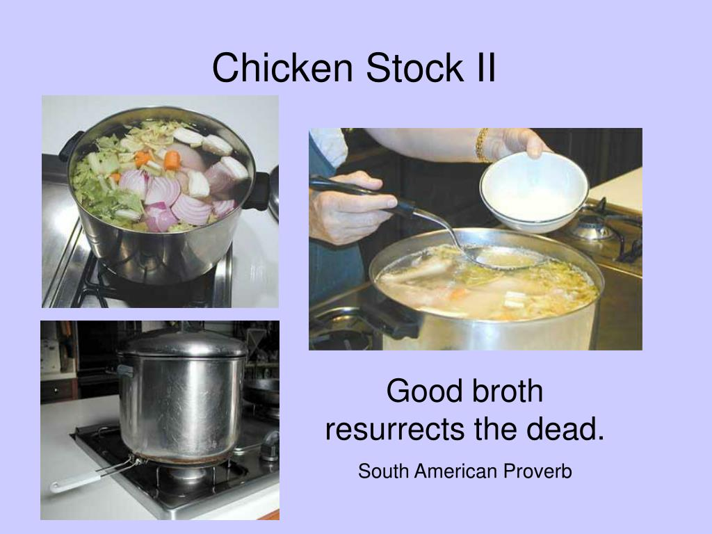 Chicken Stock II