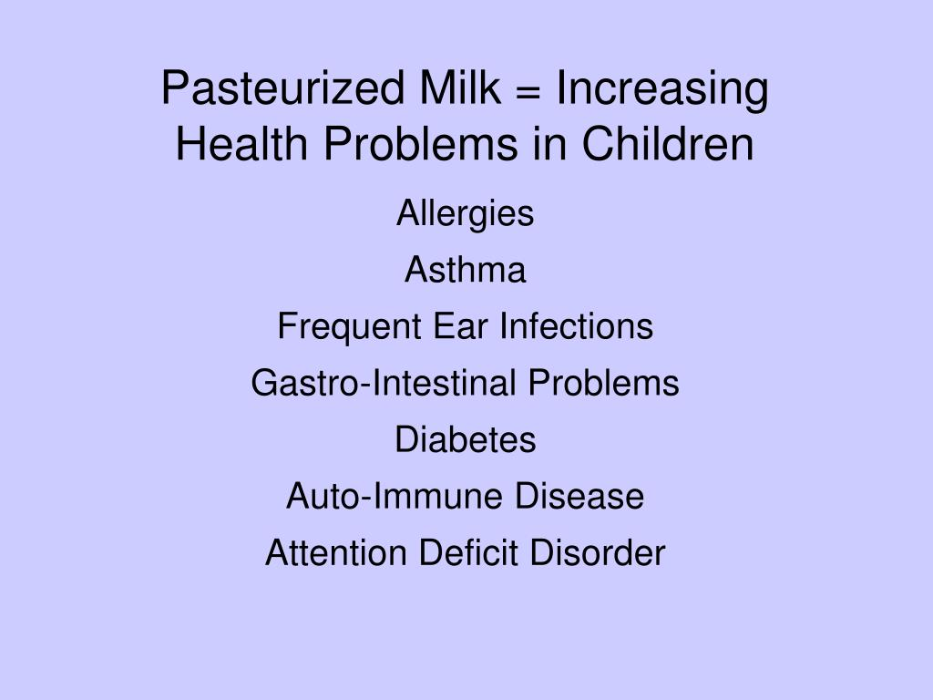 Pasteurized Milk = Increasing