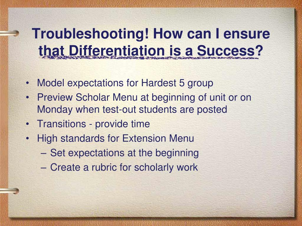 Troubleshooting! How can I ensure that Differentiation is a Success?
