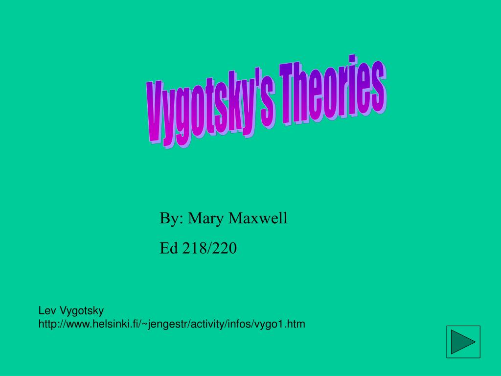 Vygotsky's Theories