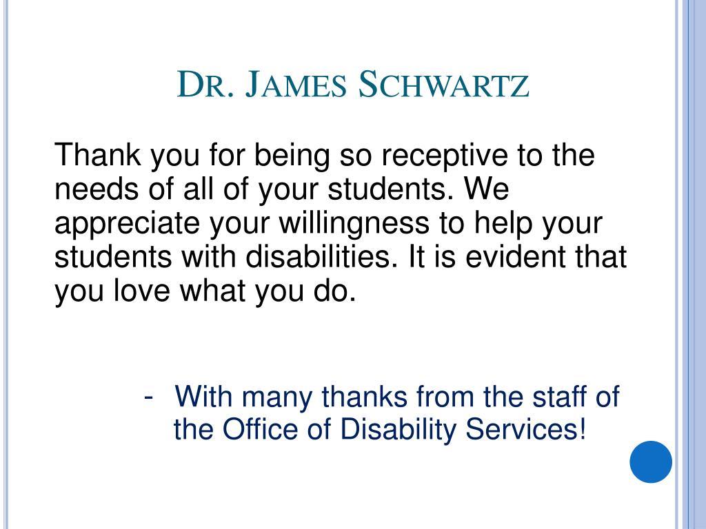 Dr. James Schwartz