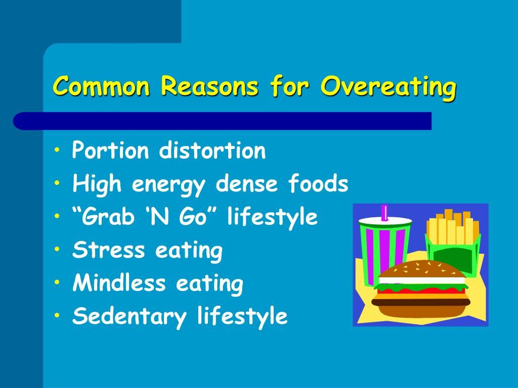 Common Reasons for Overeating