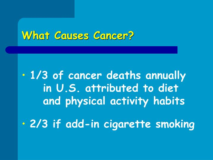What causes cancer