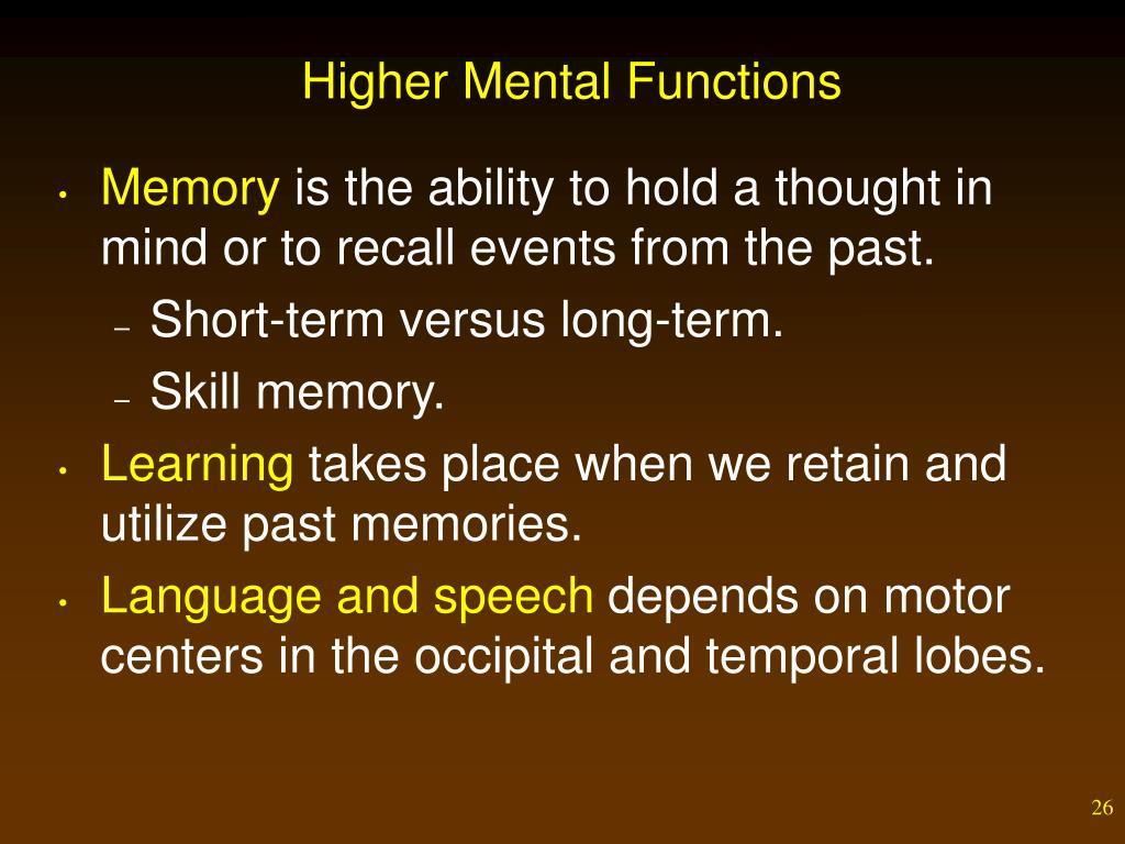 Higher Mental Functions