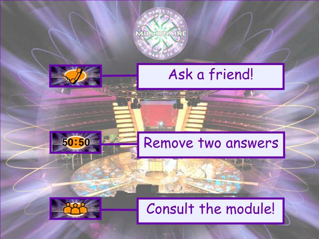 Ask a friend!