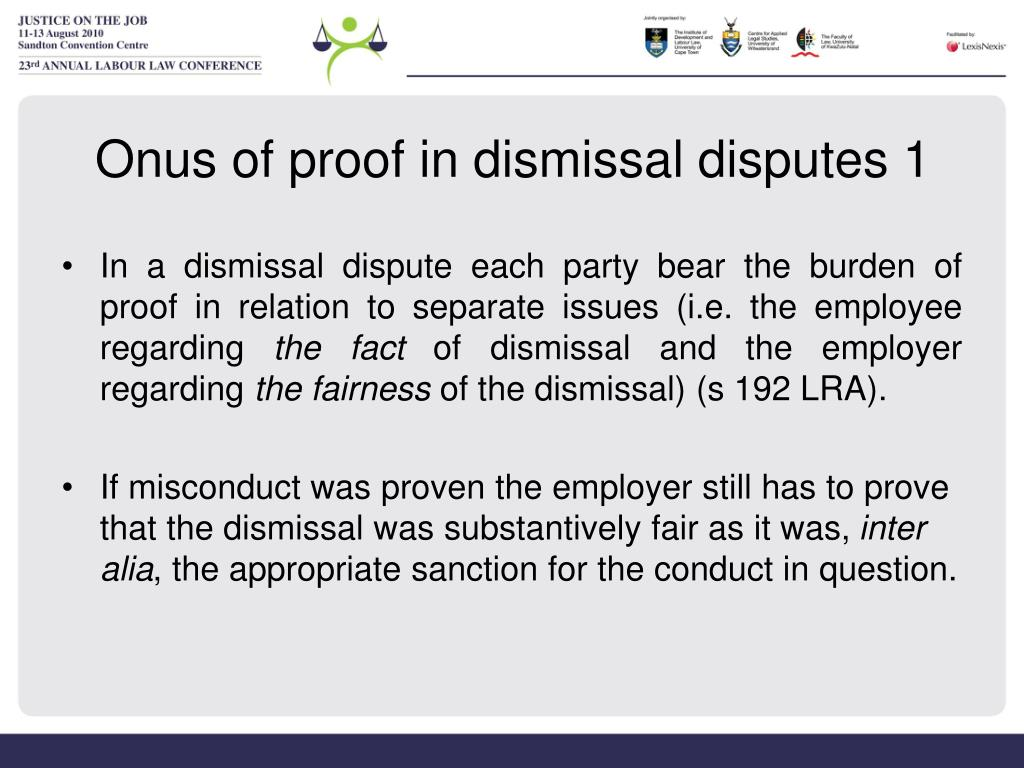 Onus of proof in dismissal disputes 1