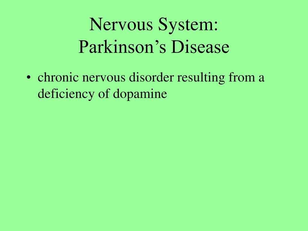 Nervous System: