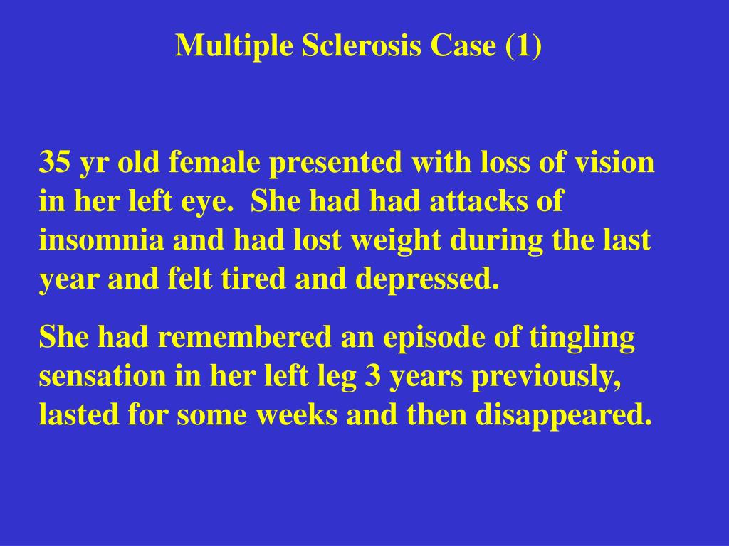 Multiple Sclerosis Case (1)