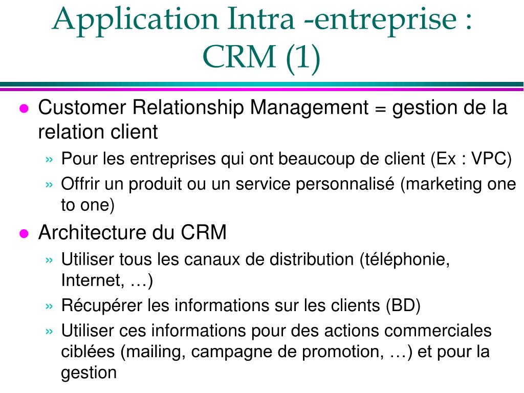 Application Intra -entreprise : CRM (1)