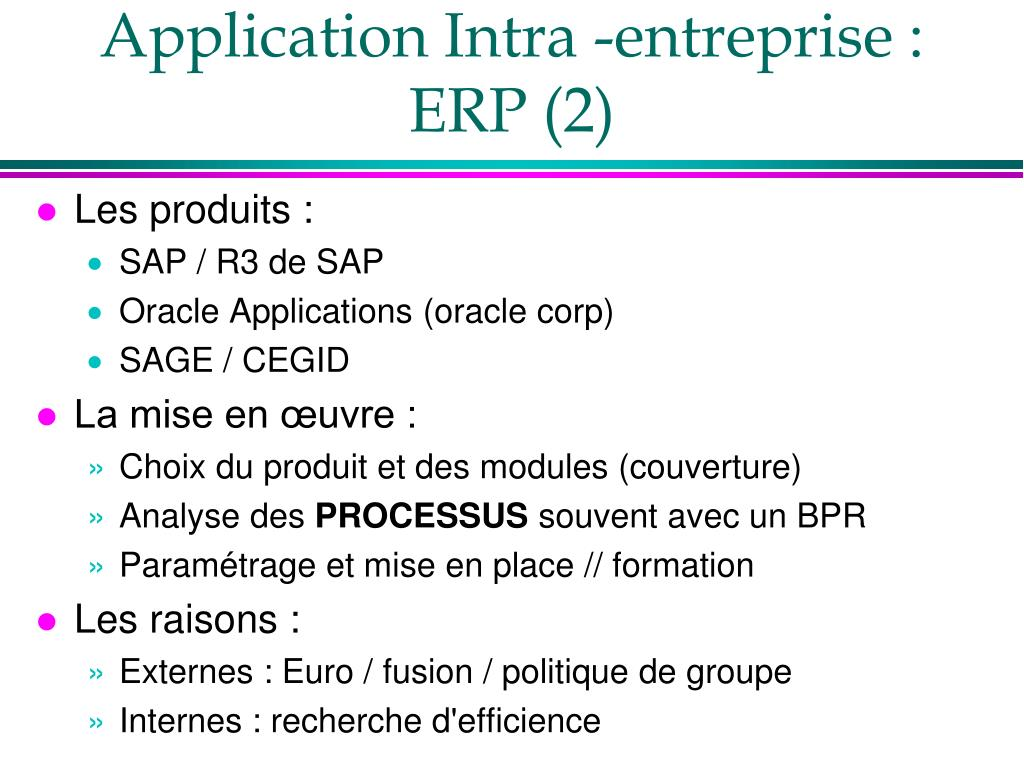 Application Intra -entreprise : ERP (2)