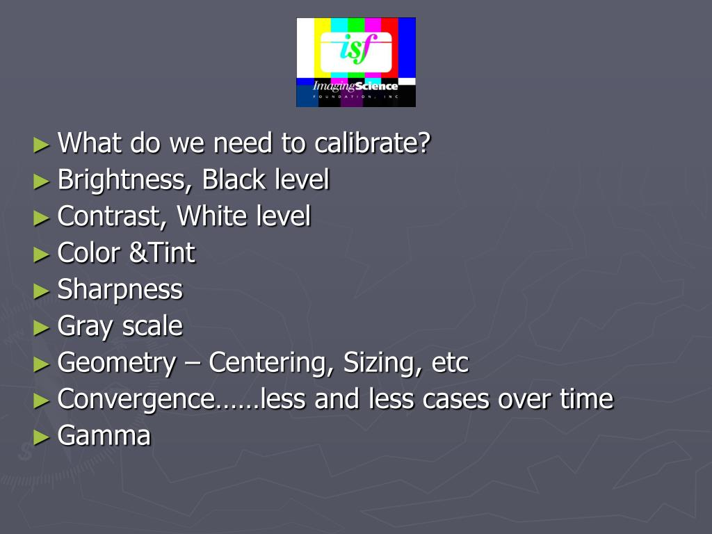 What do we need to calibrate?