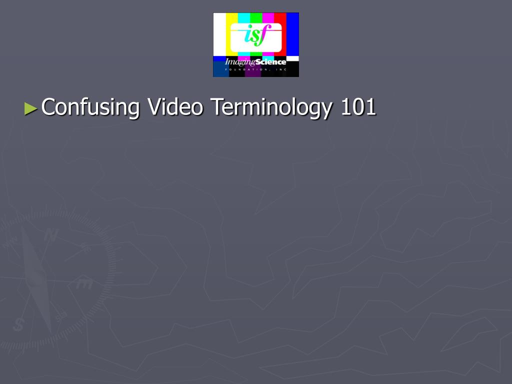 Confusing Video Terminology 101