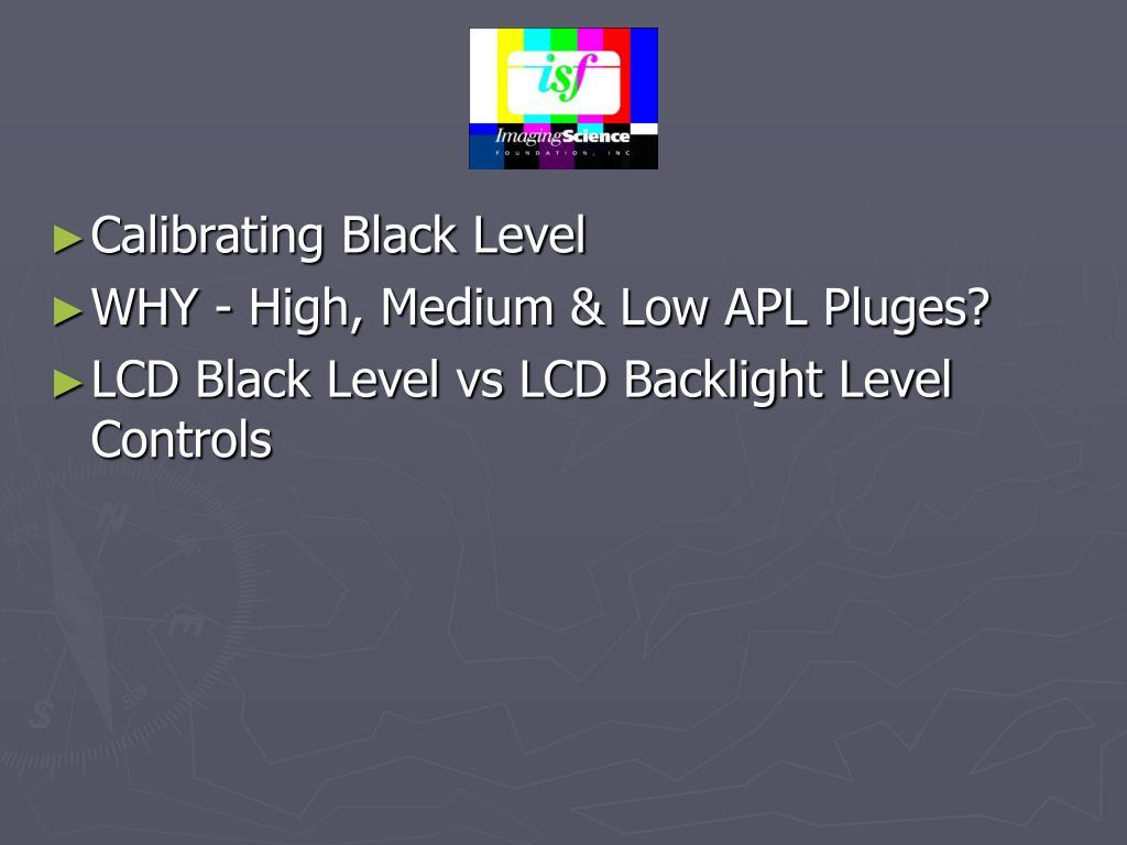 Calibrating Black Level