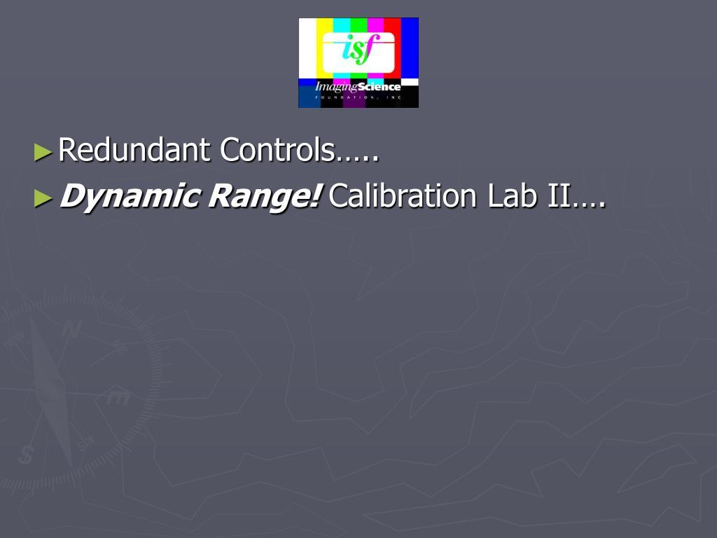 Redundant Controls…..