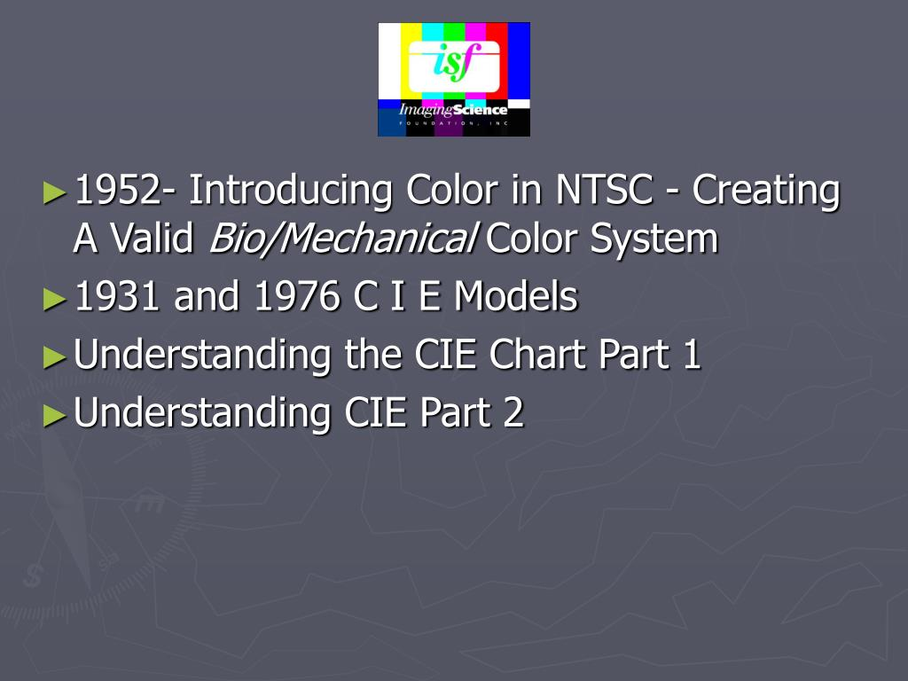 1952- Introducing Color in NTSC - Creating A Valid
