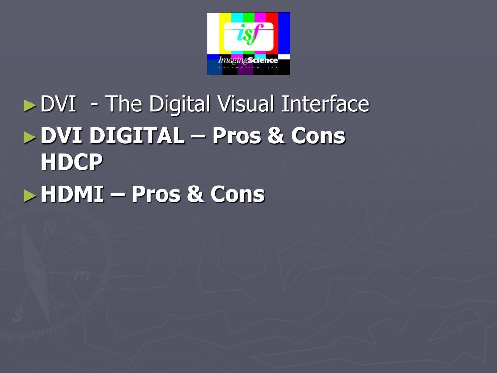 DVI  - The Digital Visual Interface