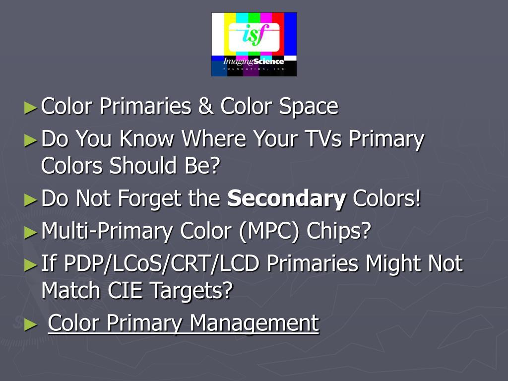 Color Primaries & Color Space