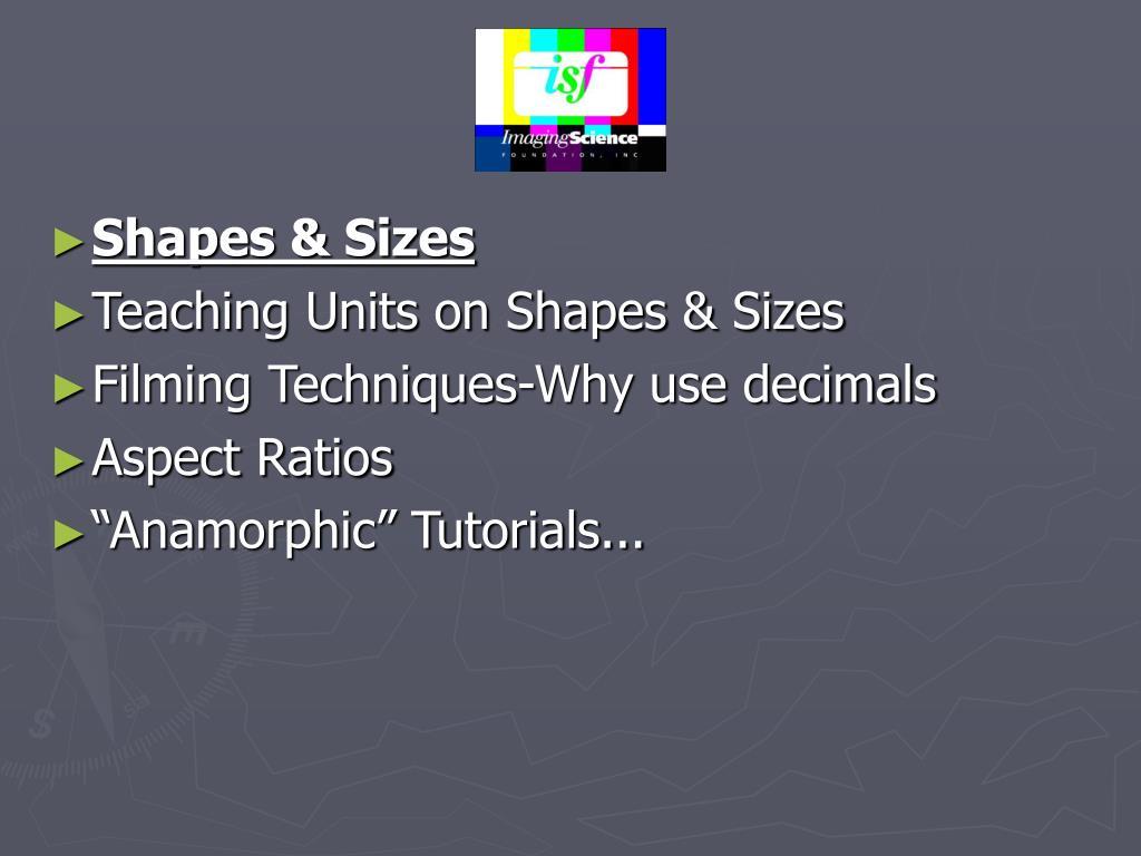 Shapes & Sizes
