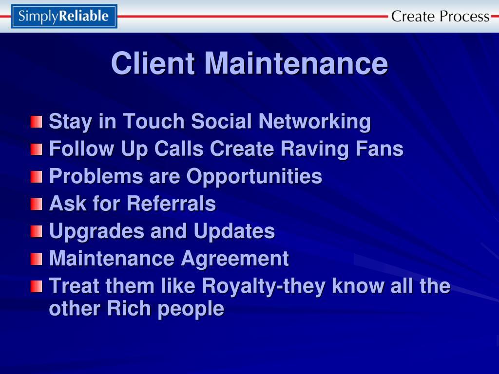 Client Maintenance