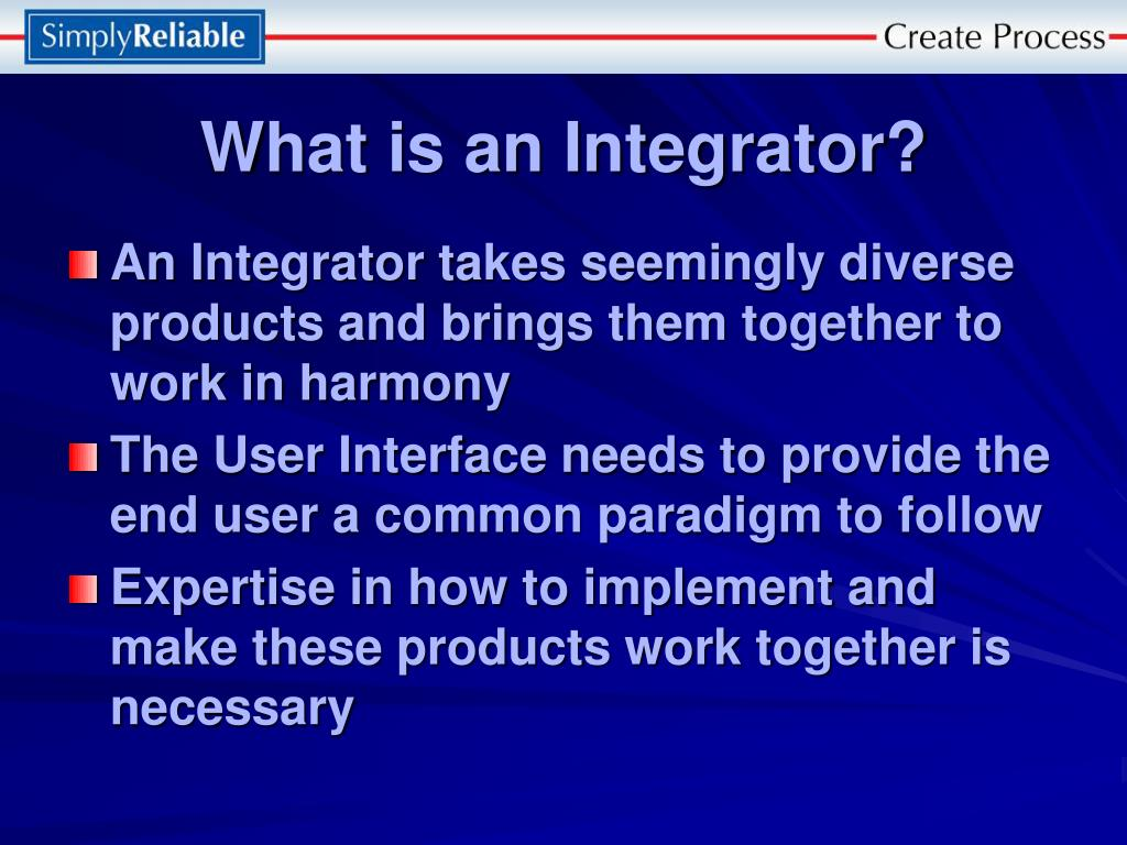 What is an Integrator?