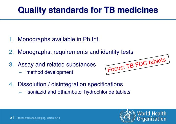 Quality standards for tb medicines