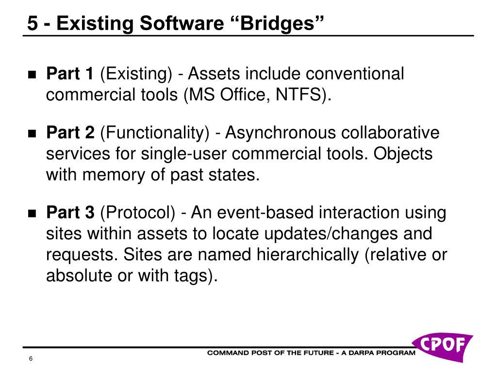 "5 - Existing Software ""Bridges"""