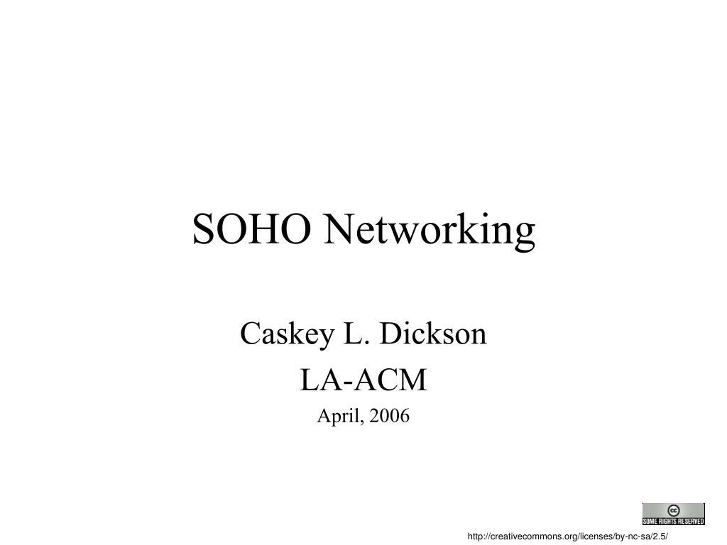 SOHO Networking